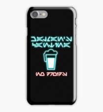 Chalman's Cantina - No Droids iPhone Case/Skin