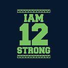 Iam 12 Strong by Josh Burt