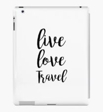 Live Love Travel iPad Case/Skin