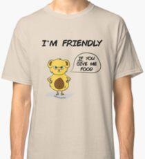 I'm friendly Classic T-Shirt