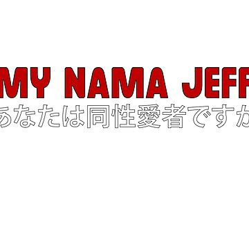 My nama jeff meme de saturn007