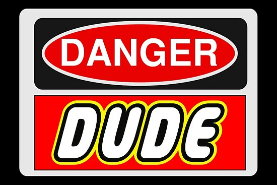 Danger Dude Sign by Customize My Minifig