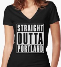 Straight Outta Portland Women's Fitted V-Neck T-Shirt