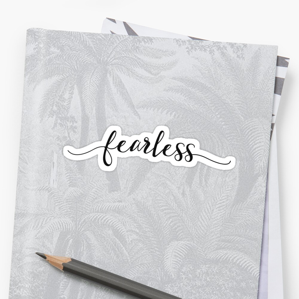 Fearless - Girly Inspirational Typography  by Sago-Design