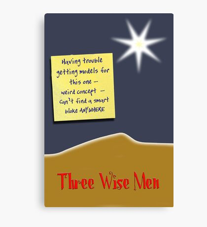 Three Wise Men? Canvas Print
