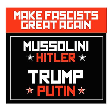 Make Fascists Great Again by partyfarty
