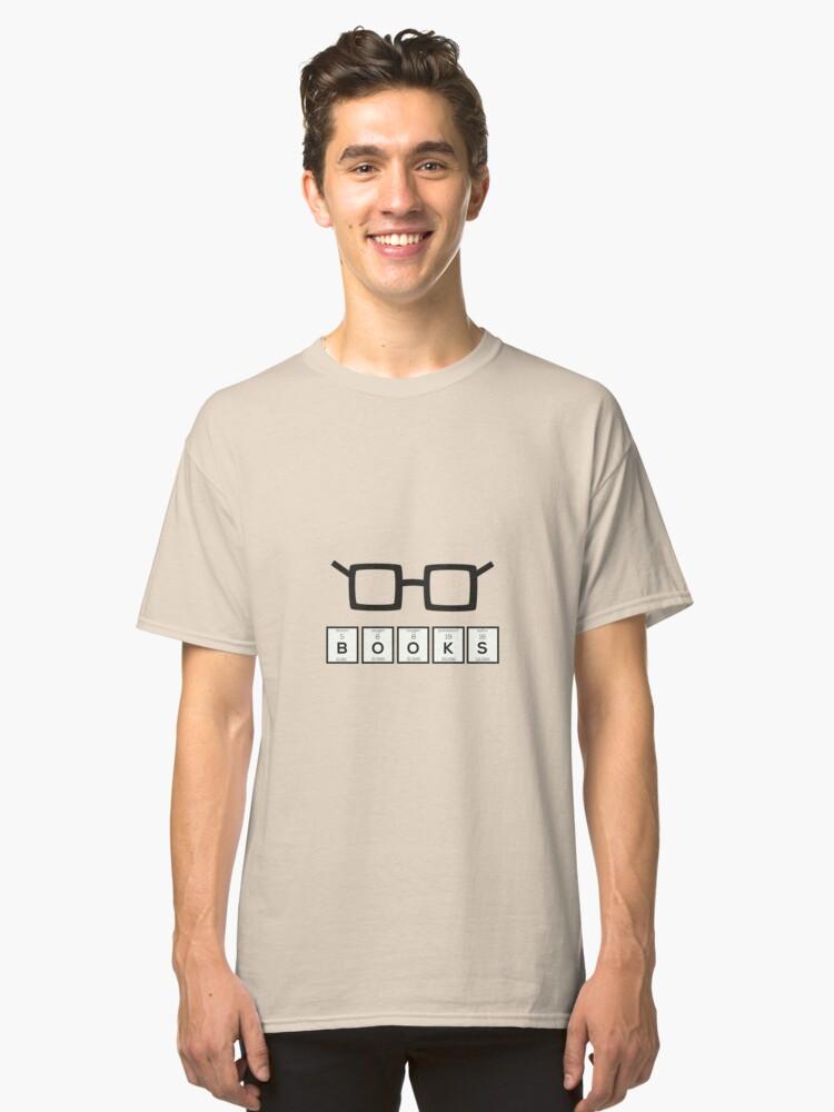 Books chemcial Element Nerd glasses Rh6zg Classic T-Shirt Front