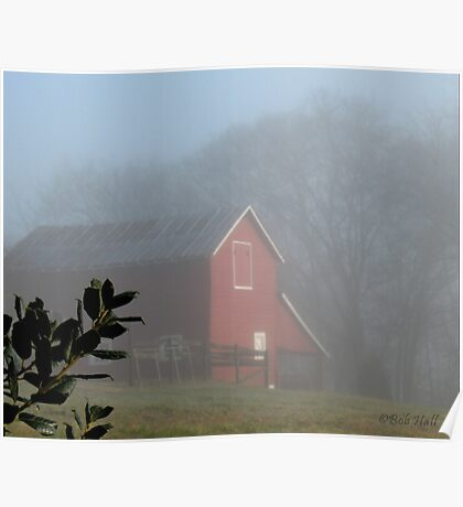 """""""Red Barn Through the Mist""""... prints and products Poster"""