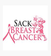 Sack Breast Cancer- Cancer Shirts Photographic Print
