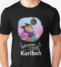 Always Trust In Kuriboh Unisex T-Shirt
