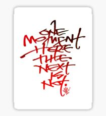 one moment here lettering Sticker