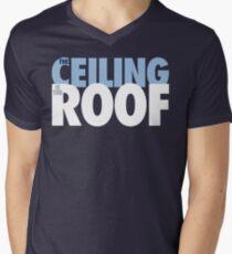 The Ceiling Is The Roof (Light Blue/White) Men's V-Neck T-Shirt