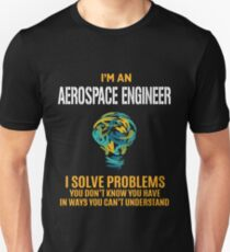 AEROSPACE ENGINEER solve problems Unisex T-Shirt