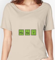 Money Chemical Element Funny R3z08 Women's Relaxed Fit T-Shirt