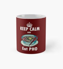 Keep Calm and Eat Pho - Vietnamese soup noodle asian food foodporn Mug