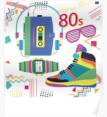 I Love The 80s - Eighties  Poster