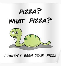 What pizza? Poster