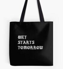 Diet Starts Tomorrow Tote Bag