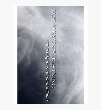 Not Afraid Of Lightning - Loki Photographic Print