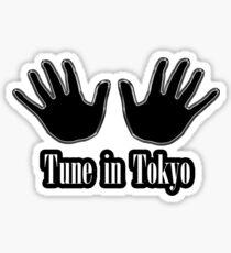 Tune in Tokyo Sticker