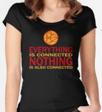 Everything is connected, nothing is also connected Women's Fitted Scoop T-Shirt