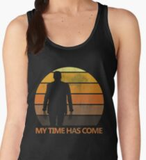 My Time Has Come Women's Tank Top