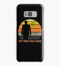 My Time Has Come Samsung Galaxy Case/Skin