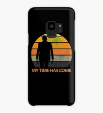 My Time Has Come Case/Skin for Samsung Galaxy
