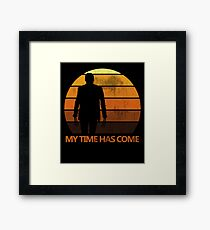My Time Has Come Framed Print