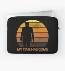 My Time Has Come Laptop Sleeve