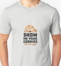 Show me Cookies Rq3fm T-Shirt