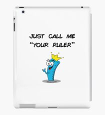 Your Ruler iPad Case/Skin