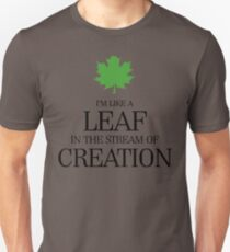 Leaf in the Stream of Creation T-Shirt