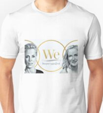 Gillian Anderson, Jennifer Nadel - We - PROCEEDS TO CHARITY! T-Shirt