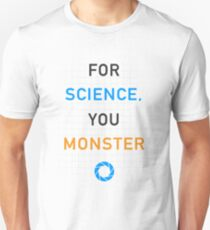 Portal - For Science, You Monster T-Shirt