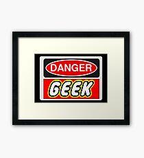 Danger Geek Sign Framed Print