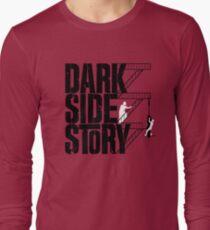 Dark Side Story Long Sleeve T-Shirt