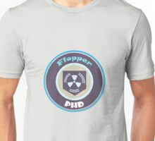 Flopper PHD Unisex T-Shirt
