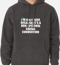 nicht freiwillige soziale Konvention Hoodie