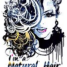 I'M A NATURAL HAIR QUEEN T Shirt/Tees by EllenDaisyShop
