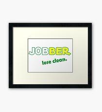 Jobber - lose clean. Framed Print