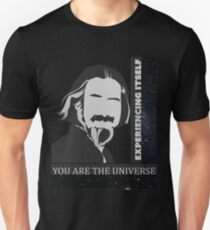 Alan Watts - You Are The Universe Unisex T-Shirt