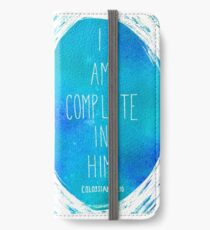 I am Complete in Him iPhone Wallet