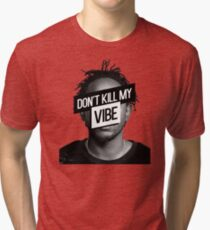 Kendrick Lamar- Don't Kill My Vibe Tri-blend T-Shirt