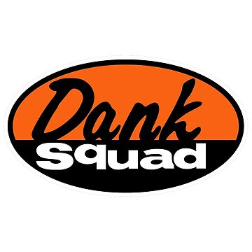 Dank Squad by StrainSpot