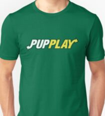 The Pup Play Way Unisex T-Shirt