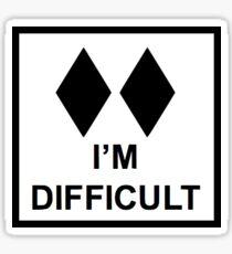 I'm Difficult Sticker