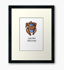 Sultry poultry Framed Print