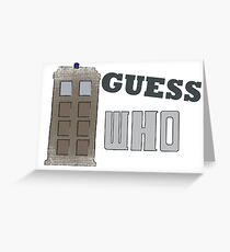 Guess Who? Greeting Card