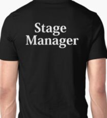 Stage Manager - White Text Unisex T-Shirt